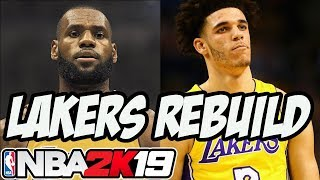 NBA 2K19 My League: Rebuilding The Los Angeles Lakers