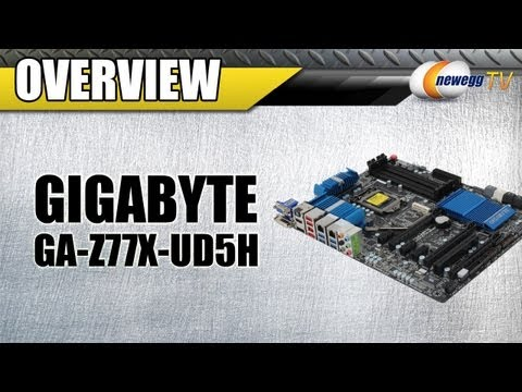 Newegg TV: Gigabyte GA-Z77X-UD5H Z77 Motherboard Overview
