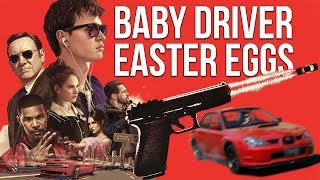 5 Hidden Easter Eggs you might've missed in Baby Driver