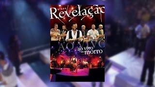 Grupo Revelação - Ao Vivo No Morro (DVD)