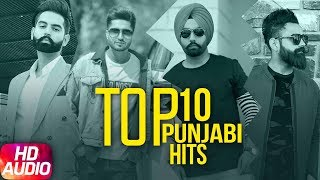 Top 10 Punjabi Hits 2018 | Audio Jukebox | Parmish Verma | Mankirt Aulakh | Amrit Maan | Ammy Virk