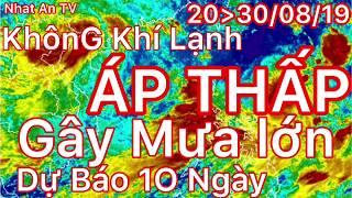 Dự báo thời tiết ngày 20 tháng 08 năm 2019 | dự báo thời tiết ngày mai và 3 ngày tới mới nhất
