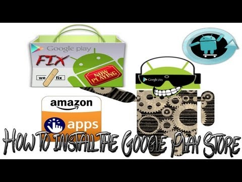 How to Install the Google Play Store on any Android Device 2013.The Play Store Fix! V4.4.22