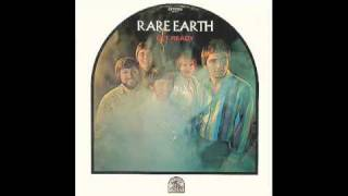 Watch Rare Earth Get Ready video