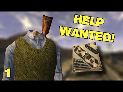 Fallout New Vegas Mods: Help Wanted - Part 1