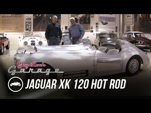 1951 Jaguar XK 120 Hot Rod - Jay Leno's Garage