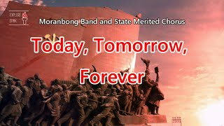 [English] Moranbong Band & SMC - Today, Tomorrow, Forever