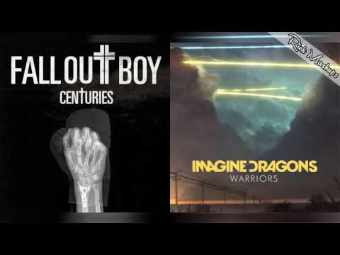 Warriors For Centuries - Fall Out Boy & Imagine Dragons (Mashup)