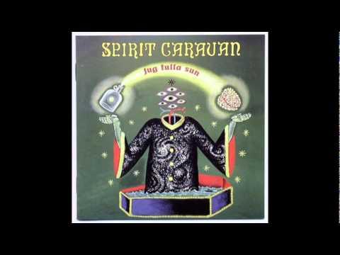 Spirit Caravan - Healing Tongue - (Audio) - 1999