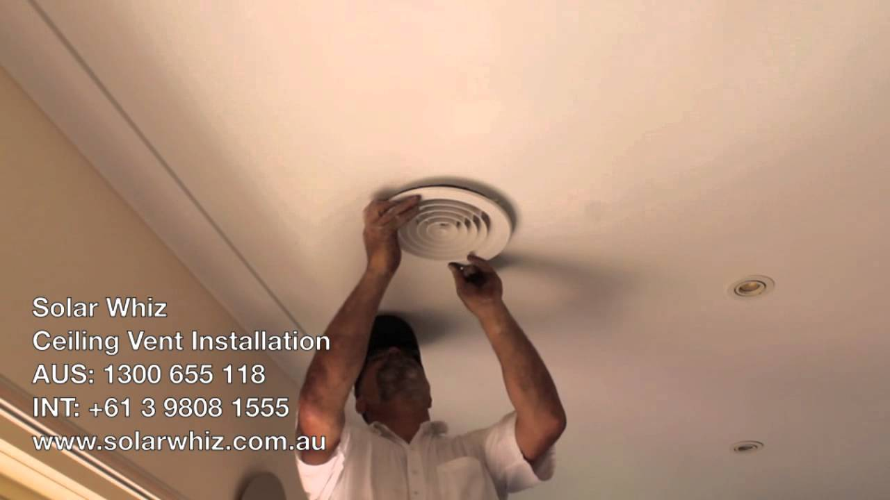 Ceiling Vent Installation Youtube