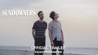 Sundowners (2017) | Official Trailer HD