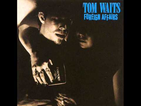 tom waits- i never talk to strangers