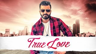 New Punjabi Songs 2018 | True Love: Navi Buttar (Full Song) Prince Saggu | Latest Punjabi Songs 2018