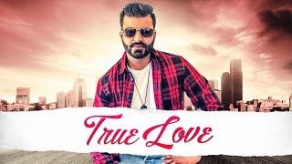 New Punjabi Songs 2018 | True Love: Navi Buttar (Full Song) Prince Saggu | Latest Punjabi Songs 2018
