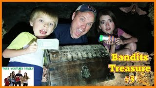 Treasure Hunt - Search For The Bandits Cash Part Three💰 / That YouTub3 Family