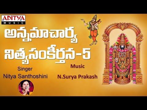 Annamayya Telugu Devotional Songs | Bhakti Patalu Jukebox | Nitya Santoshini