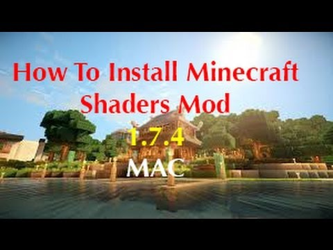 Minecraft: How To Install Shaders Mod [1.7.4/1.7.5] [HD] (Mac)