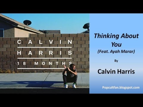 Calvin Harris - Thinking About You (Feat. Ayah Marar) (Lyrics)