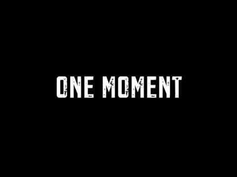 One Moment - MUST WATCH (I actually went woooah)