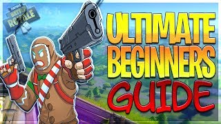 FORTNITE ⚡Ultimate Beginners Guide To Battle Royale