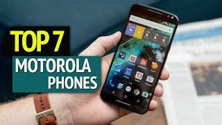 TOP 7: Best Motorola Phones