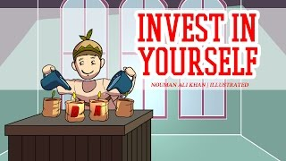 Invest in Yourself | Nouman Ali Khan | illustrated