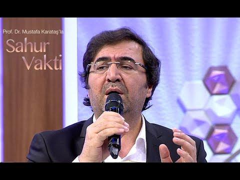 Sahur Vakti 25. Bölüm- Mustafa Demirci / Allah Yolu Yektir Yek