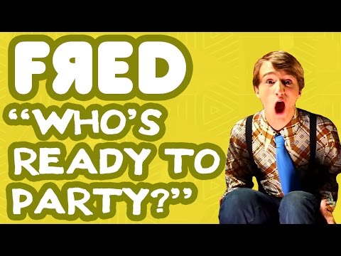 Fred Figglehorn - Who's Ready to Party? - Official Music Video
