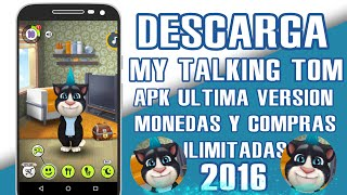 MY TALKING TOM CON MONEDAS INFINITAS ULTIMA VERSION 2016