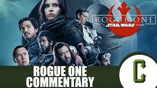 rogue one a star wars story commentary