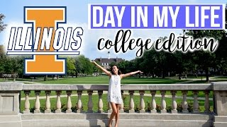 Day in my Life // University of Illinois at Urbana-Champaign