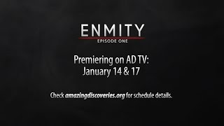 Enmity Episode #1 Premiering Ad
