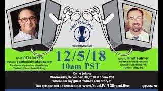 Brett Fulmer December 5 2018 YourLIVINGBrand live show