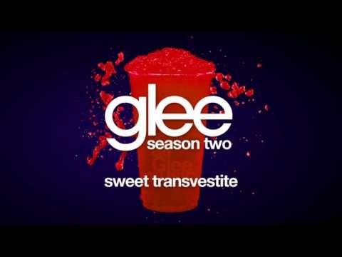 Glee Cast - Sweet Transvestite