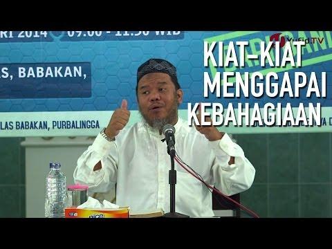 Tausiyah Islam: Kiat Menggapai Kebahagiaan Hidup - Ustadz Abu Haidar As Sundawy video