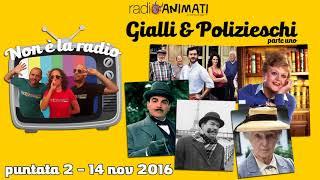 RadioAnimati - Non è la radio - puntata 2 - Gialli & polizieschi, parte uno