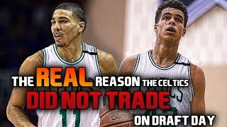 The REAL Reason Why the Boston Celtics DID NOT Trade on Draft Day