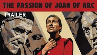 THE PASSION OF JOAN OF ARC (Masters of Cinema) New & Exclusive 2017 HD Trailer