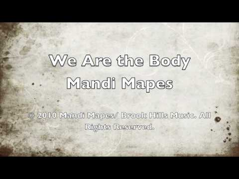 Mandi Mapes - We Are The Body