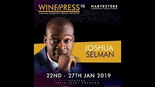 WINEPRESS 2019 | The Anointing and Honour - Pt1 | Apostle Joshua Selman | Wed 23rd Jan, 2019