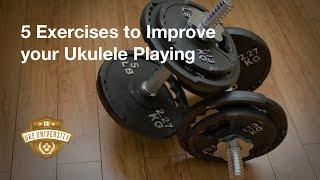 5 Exercises to Improve your Ukulele Playing