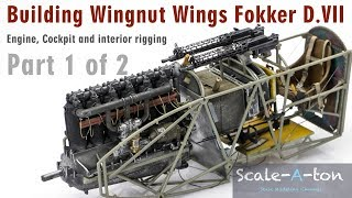 Building Wingnut Wings 1/32 Fokker D.VII Interior, Engine and Cockpit