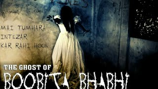 The Ghost of Boobita Bhabhi | Ghosts in India | Not for children