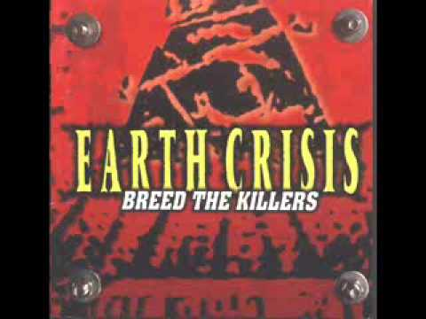Earth Crisis - Filthy Hands To Famished Mouths