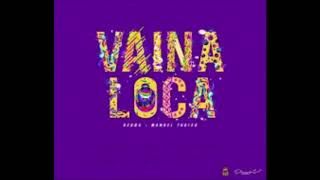 Vaina Loca Ozuna Ft Manuel Turizo Audio Oficial