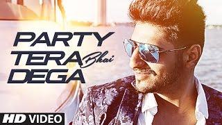 Party Tera Bhai Dega Full Video | Karan Singh Arora | Latest Song 2016 | T-Series