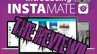 INSTAMATE is the Instagram Game Changer! | Instagram Marketing Made Easy! | Check it Out!