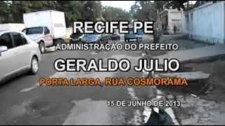 RECIFE SEDE DA COPA 2014 RUA COSMORAMA EM PORTA LARGA I