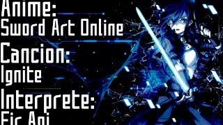 Sword Art Online 2 Opening Full   Ignite - Eir Aoi   Sub Español