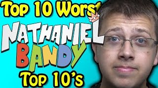 Top 10 Worst Nathaniel Bandy Top 10's